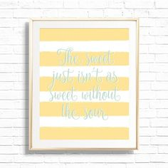 The sweet just isn't as sweet without the sour Lemon | Etsy Bee Nursery, Nursery Wall Decor, Nursery Art, Classroom Wall Decor, Playroom Art, Online Printing Services, Poster Wall, Wall Signs, Printable Art