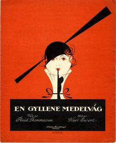 Illustrated sheet music cover for 'En gyllene medelväg' (A Happy Middle Way) (1919) by Swedish artist Einar Nerman (1888-1983). via 50 Watts