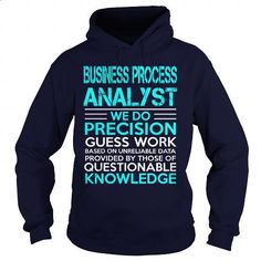 BUSINESS PROCESS ANALYST-WE DO #clothing #T-Shirts. PURCHASE NOW => https://www.sunfrog.com/LifeStyle/BUSINESS-PROCESS-ANALYST-WE-DO-Navy-Blue-Hoodie.html?id=60505