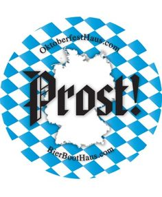 """Prost! Sticker, Pack of 50! These """"Prost!"""" stickers will add some excitement to any Oktoberfest party. Put them on your shirt, lederhosen, hat, car bumper, notebook...anywhere!  Celebrate Oktoberfest in style! $8.99"""