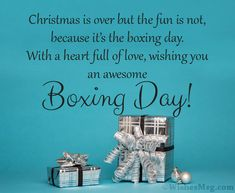 Happy Boxing Day Wishes, Messages & Quotes Christmas Is Over, Twelve Days Of Christmas, Christmas Gift Box, Merry Christmas, Christmas Messages, Christmas Quotes, Christmas Greetings, Good Morning Messages, Good Morning Greetings