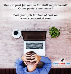 Want to post job online for staff requirement? Other portals cost more?  Post your job for free of cost on or for job search visit: www.startnaukri.com  #free_job_posting_site #post_job #staff_requirement #job_portals #job_search #startnaukri
