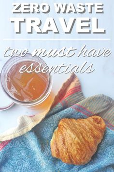 Zero waste travel: two essentials you must have when you travel from www.goingzerowaste.com