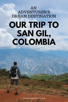 Our Trip to San Gil, Colombia: An Adventurer's Dream Destination Colombia Travel | San Gil | Adventure Travel | South America Travel | Paragliding in San Gil