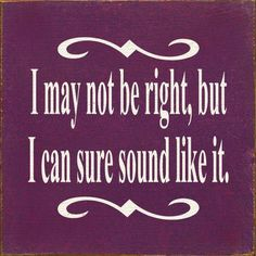 I may not be right, but I can sure sound like it #paralegal - Call j. Hogan Group to ship your next long distance trial. Save 30-70%!