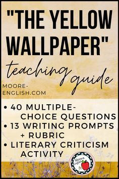"""""""The Yellow Wallpaper"""" by Charlotte Perkins Gilman is a great opportunity for analyzing point of view, symbolism, and characterization. Similarly, Gilman's masterful text helps readers engage literary criticism and explore the relationship between power and privilege. To help students close read this text, I've included side-by-side text and questions, 16 writing prompts (and a rubric!), and a literary criticism tool. Included in a fillable .pdf. #reading #iteachela #englishteacher…"""