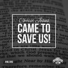 Today is the day to tell your lost relative, friend, or neighbor that time is short. Don't wait another day. Soon, Jesus is coming in the clouds of glory to takes us home. Are you ready? #Jesus #Saved #Grace #Faith #Scripture #God