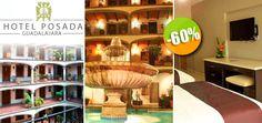 Hotel Posada Guadalajara en Guadalajara - $749 en lugar de $1,872 por 1 Día / 1 Noche para 2 Adultos en Habitación Estándar! Click