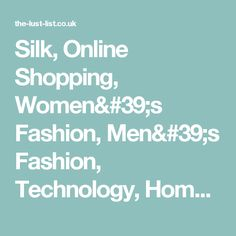 Silk, Online Shopping, Women's Fashion, Men's Fashion, Technology, Homeware, Dress, Shirt, Shoes, Watches, Jewellery, Playsuits, Accessories, Apparel, Clothes, Bags, Trousers, Online Shop, Buy Now, Fashion, Style, Technology, in Men's Outfits, Personal Style on The Lust List,