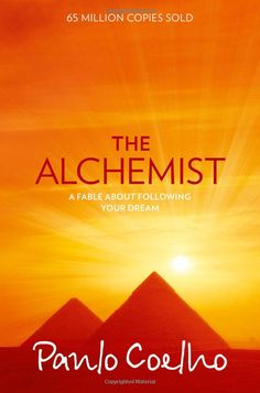 The Alchemist: A very uplifting book. The two messages that stood out for me were: 1. When you are following your true destiny then the universe will conspire to help you (even if the going gets tough and it appears impossible at the time).  2. The fear & worrying of something happening or going wrong is usually far worse and more paralysing than if it actually happened. (If indeed it ever does happen in the first place!)