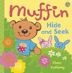 Muffin: Hide-and-Seek by Clara Vulliamy