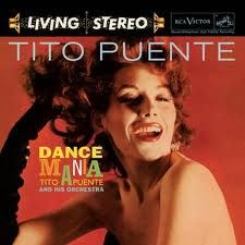 Tito Puente - Dance Mania.  The thing about dance music, is that it's not really designed to be listened to, it's designed to be danced to.  Also, I always feel frustrated when songs are in foreign languages because there's just no way of knowing what they are about.