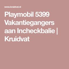 Playmobil 5399 Vakantiegangers aan Incheckbalie   Kruidvat