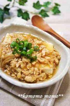 ♥とろ~り優しい♥豆腐の鶏そぼろあんかけ