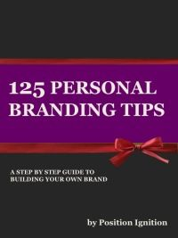 5 Personal Branding Top Tips - Career blog - Position Ignition - leaders in career consulting, executive career change and job search