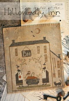 "WITH THY NEEDLE & Thread ""Hallow-Day Inn"" Design by Brenda Gervais 