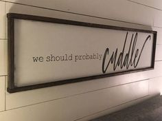 We should probably cuddle. Above the bed sign FREE SHIPPING