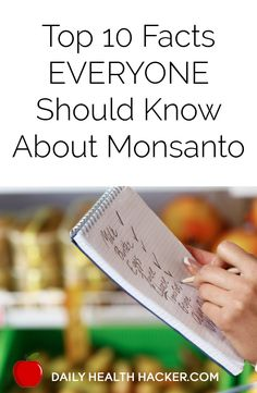 Top 10 Facts EVERYONE Should Know About Monsanto