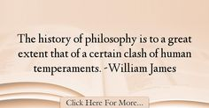 William James Quotes About History - 34063