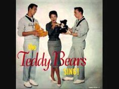 The Teddy Bears - To Know Him is to Love Him - 1958