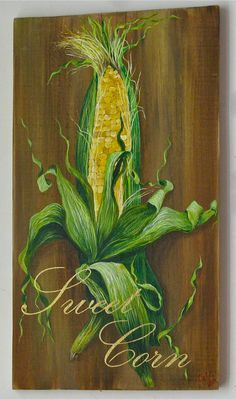 Corn Original acrylic painting on reclaimed rustic solid wood board
