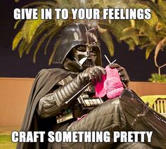 Darth Vader Knitting Cosplay Meme This is a picture of Darth Vader Cosplay Costume, he's knitting outside at the courtyard of Tucson's Maker House. Knitting Quotes, Knitting Humor, Crochet Humor, Knitting Projects, Knitting Patterns, Crochet Patterns, Funny Crochet, Crochet Afghans, Crochet Blankets