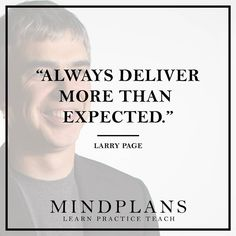 Always deliver more than expected. Larry Page Google co-founder --- #startup #startuplife #justdoit #databeatemotion #webdeveloper #code #programmer #rubyonrails #ror #ruby #html #css #javascript #startup #entrepreneur #goals #goalsetting #hack #hacked #nextlevelshit #dopepic #millionairementor #morningmotivation #morninginspiration #goodmorningpost #riseandgrind