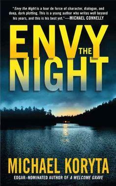 Amazon.com: Envy the Night eBook: Michael Koryta: Kindle Store