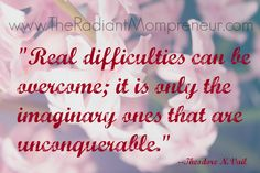 Distinguish the real challenges from the ones that are just figments of your imaginations. #mompreneurs #mindfulness