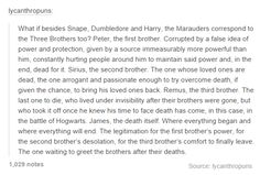Excuse me while I sob. (Btw, I love this theory more than the idea of Dumbledore being death.)
