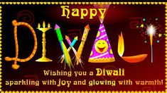 Get great Collections of Happy Diwali Wishes, Happy Diwali Greetings Happy Diwali Quotes, Happy Diwali Images, Happy Diwali Wallpaper and more. Happy Diwali In Hindi, Happy Diwali Status, Happy Diwali Pictures, Diwali Wishes In Hindi, Happy Diwali 2019, Diwali 2018, Diwali Pics, Diwali Quotes, Diwali Greeting Cards
