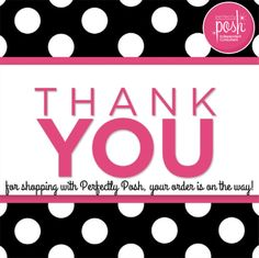 Thank you for shopping with perfectly posh, your order is on the way! Perfectly posh independent consultant tools