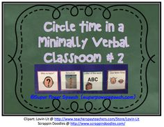 Circle time! Last month, I went through how I do circle time in my Kindergarten self-contained classroom. The students there are minimally or non-verbal. You can read the post here. In this post, I...