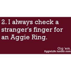 Always! We have met so many Aggies because of this!
