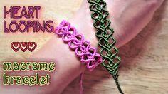 Macrame tutorial - Heart looping bracelet - Simple but full of love