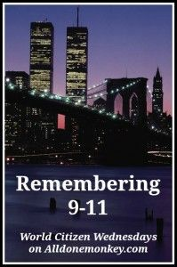 Remembering 9-11 from Parents around the World  {Where were you on September 11?}
