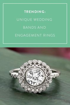 Unique engagement rings and wedding bands with distinctive touches are trending this year. Couples getting engaged want something very special and unique.