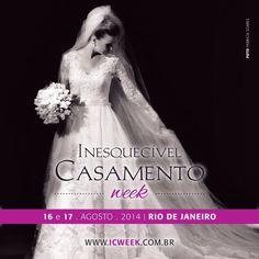 Inesquecível Casamento Week 2014 vem aí! Www.icweek.com.br