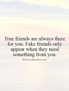 friends who use you quotes - Google Search
