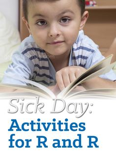 Being sick doesn't mean being bored! Follow our suggestions to keep your kids stimulated while they're recovering.