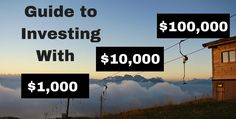How to Invest $1,000, $10,000, or $100,000. The right way to invest can vary depending on how much money you have available.