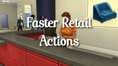 Faster Retail Actions | Scarlet on Patreon Sims 4 Mods, Life Organization, I Am Game, Retail, Action, Scarlet, Content, Group Action, Scarlet Witch