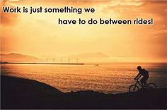 Work is just something we have to do between rides! #cycling