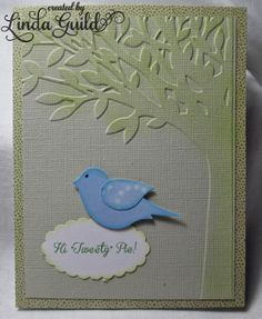 "Nothin' Fancy: Preview ""Tweety Pie Card""--Darice embossing folder, Stampin' Up bird punch, Stampin' Up scallop oval punch"