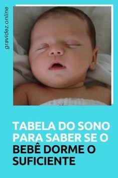 Sono do bebe | Tabela do sono para saber se o bebê dorme o suficiente