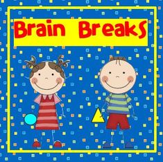 Brain Breaks and free printable.