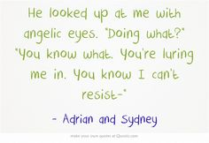 Bloodlines Quotes | Adrian and Sydney