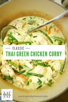 Classic Thai Green Chicken Curry: So flavoursome and easy to make at home for dinner tonight! Loved by kids and adults alike. Classic Thai Green Chicken Curry: So flavoursome and easy to make at home for dinner tonight! Loved by kids and adults alike. Thai Green Chicken Curry, Thai Green Curry Recipes, Easy Thai Green Curry, Recipe For Thai Chicken Curry, Recipe For Green Curry, Authentic Thai Green Curry, Thai Curry Soup, Green Thai, Indian Food Recipes