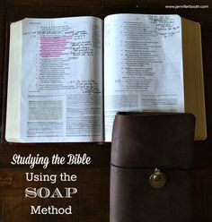 Studying the Bible Using the SOAP Method-Are you looking for a simple yet meaningful way to study the Bible this year? Check out this article on using the SOAP method to study the Bible.