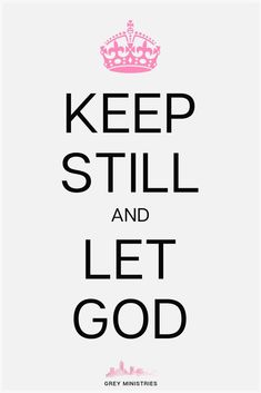 Keep Still and Let God God First, First Love, Powerful Christian Quotes, Get To Know Me, Let It Be, Women's Mental Health, Quotes About Hard Times, Be Patience, Let God